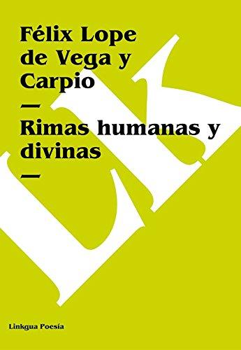 Rimas humanas y divinas (Poesia) por Félix Lope de Vega y Carpio