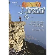 Dynamite Trails 01 Dolomiten