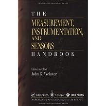 The Measurement, Instrumentation and Sensors Handbook (Electrical Engineering Handbook)