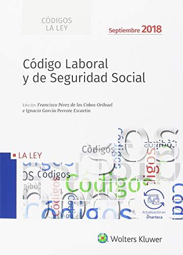 Código Laboral y de Seguridad Social - (edición 2018) (Códigos LA LEY) por Aa.Vv.