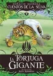 La tortuga gigante/The giant tortoise par Horacio Qiroga