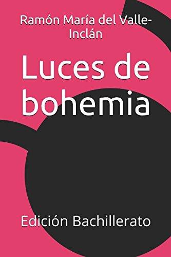 Luces de bohemia: Edición Bachillerato