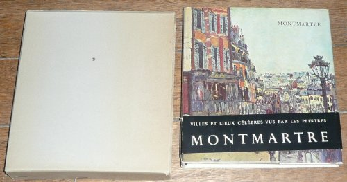 Montmartre. Texte de Pierre Courthion. Nombreuses reproductions. 1956. (Beaux-Arts, Paris, Montmartre)