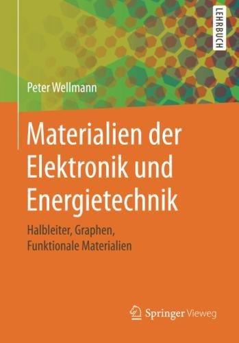 Materialien der Elektronik und Energietechnik: Halbleiter, Graphen, Funktionale Materialien (Graph-material)