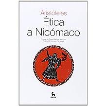 Ética a Nicómaco (TEXTOS CLÁSICOS)