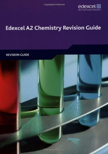Edexcel A2 Chemistry Revision Guide (Edexcel GCE Chemistry) by Ray Oliver (2009-08-21)