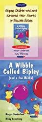 Helping Children Who Have Hardened Their Hearts or Become Bullies: AND Wibble Called Bipley (and a Few Honks) (Helping Children with Feelings) by Margot Sunderland (2001-01-31)