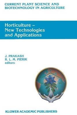 [(Horticulture - New Technologies and Applications : Proceedings of the International Seminar on New Frontiers in Horticulture, Organized by Indo-American Hybrid Seeds,Bangalore, India, November 25-28, 1990)] [Edited by J. Prakash ] published on (November, 2012) par J. Prakash