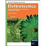 Elettrotecnica. Tecnica professionale per l'indirizzo elettrico. Con espansione online. Per gli Ist. professionali per l'industria e l'artigianato