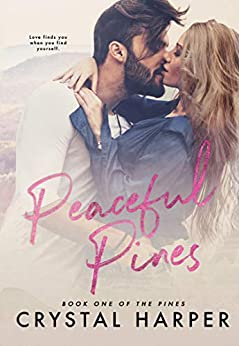 Peaceful Pines (The Pines Book One) (English Edition) de [Harper, Crystal]