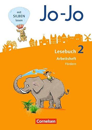 Jo-Jo Lesebuch - Allgemeine Ausgabe - Neubearbeitung 2016: 2. Schuljahr - Arbeitsheft Fördern