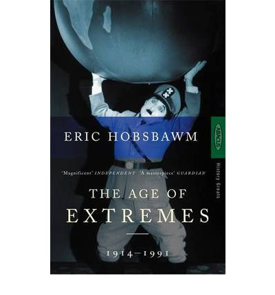 [( The Age of Extremes: 1914-1991 )] [by: Eric Hobsbawm] [Dec-1998]