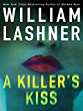 A Killer's Kiss (A Victor Carl Novel Book 7)
