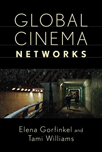 Global Cinema Networks (Media Matters)