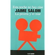 Esta Noche No Hay Cine/La Pecera (Teatro (autor))