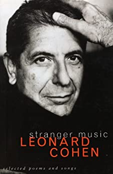 Stranger Music: Selected Poems and Songs par [Cohen, Leonard]
