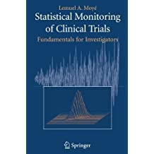 Statistical Monitoring of Clinical Trials: Fundamentals for Investigators (English Edition)