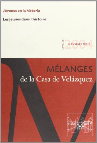 Les jeunes dans l'histoire. Mélanges de la Casa de Velázquez 34-1