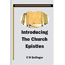 Introducing the Church Epistles