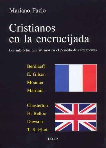 Cristianos en la encrucijada por Mariano Fazio