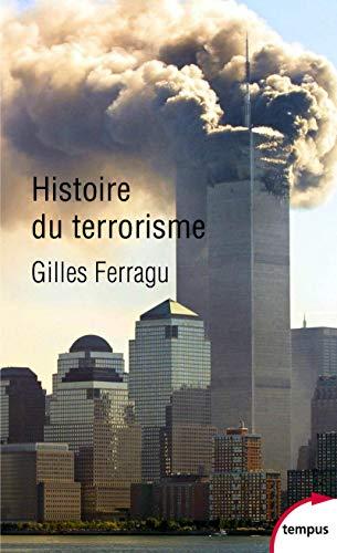 Histoire du terrorisme par  Gilles FERRAGU