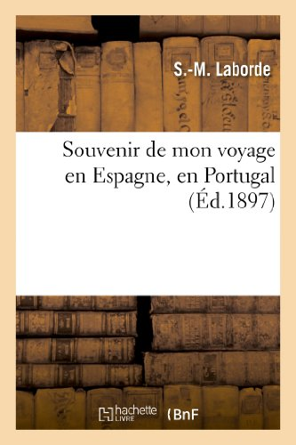 Souvenir de mon voyage en Espagne, en Portugal