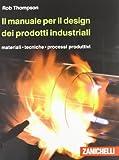 Il manuale per il design dei prodotti industriali