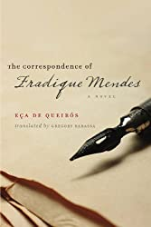 The Correspondence of Fradique Mendes: A Novel (Adamastor Book)