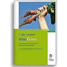 InterEssen: Ernährungswissenschaft zwischen Ökonomie und Gesundheit, In Zusammenarbeit mit Howard Jacobson