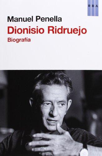 Dionisio Ridruejo: Biografía (ENSAYO Y BIOGRAFIA)