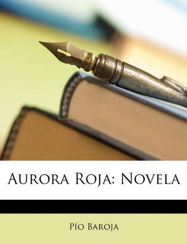 Aurora Roja: Novela