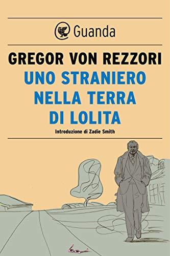 Uno straniero nel paese di Lolita (Italian Edition)
