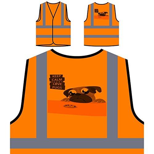 Behalten Sie Ruhige Liebe Möpse Personalisierte High Visibility Orange Sicherheitsjacke Weste r791vo -