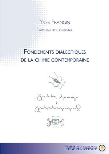 Fondements Dialectiques De La Chimie Contemporaine