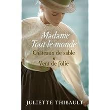 Madame Tout-le-monde, tomes 3 & 4. Châteaux de sable / Vent de folie