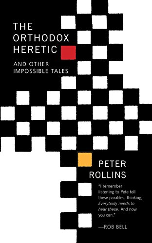 The Orthodox Heretic: And Other Imossible Tales