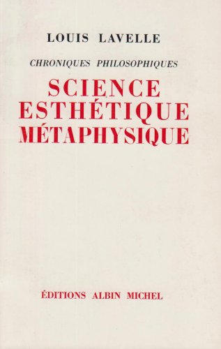 Science, esthétique, métaphysique