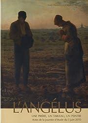 L'L'angélus : une prière, un tableau, un peintre