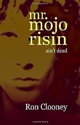 Mr. Mojo Risin' (Ain't Dead)