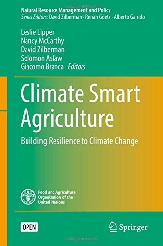 Climate Smart Agriculture: Building Resilience to Climate Change (Natural Resource Management and Policy)