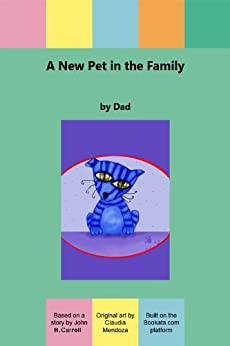 A New Pet in the Family by [Carroll, John H.]