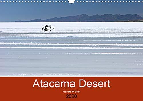 Atacama Desert (Wall Calendar 2020 DIN A3 Landscape): Photography of the world's driest region (Monthly calendar, 14 pages ) (Calvendo Nature)