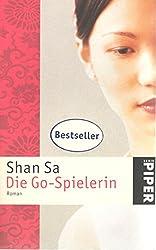 Die Go-Spielerin Shan Sa. Aus dem Franz. von Elsbeth Ranke