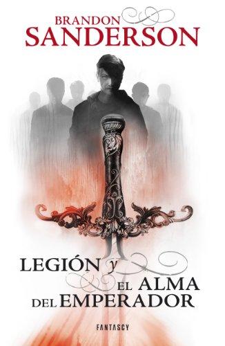 Legión y El alma del emperador por Brandon Sanderson