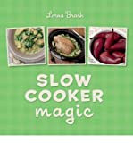 Slow Cooker Magic by Brash, Lorna ( Author ) ON Oct-06-2011, Hardback