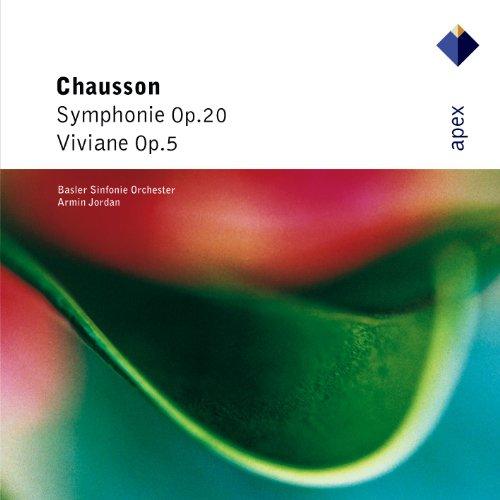 Chausson : Symphony & Viviane