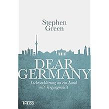 Dear Germany: Liebeserklärung an ein Land mit Vergangenheit