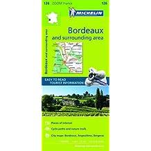 Bordeaux & Surrounding Areas Zoom Map 126 2016
