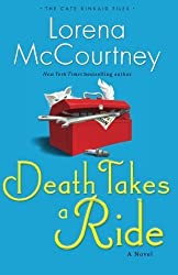 Death Takes a Ride: A Novel (The Cate Kinkaid Files) (Volume 3) by McCourtney, Lorena (2014) Paperback