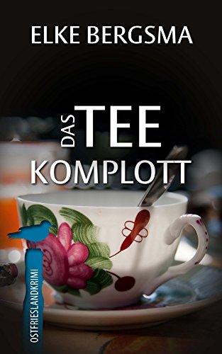 Das Teekomplott - Ostfrieslandkrimi (Büttner und Hasenkrug ermitteln 2) - 2 Kindle-version Fall